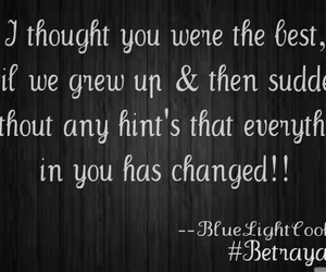 qoutes, betrayed, and changed image
