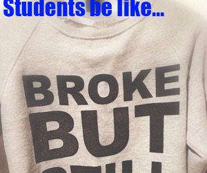 broke, money, and student image