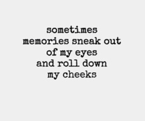 memories, quotes, and tears image