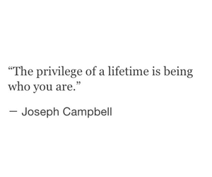 be yourself, quotes, and privilege image