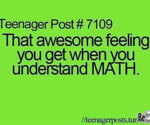 math, teenager post, and true image
