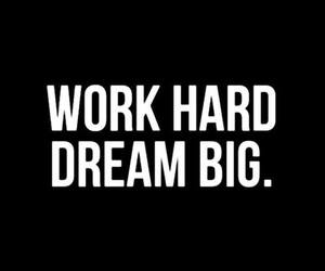 Dream, work, and quote image