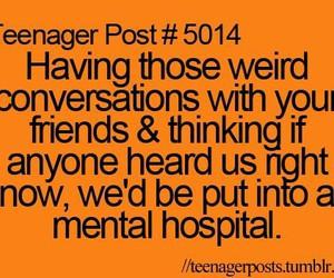 friends, conversation, and weird image