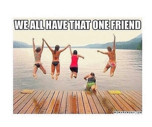 friends, funny, and one image