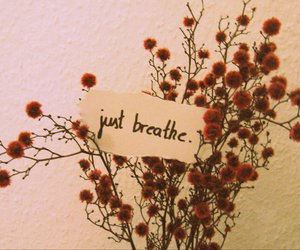 breathe, just, and typography image