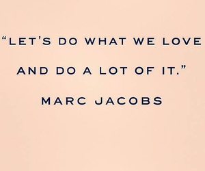 life, marc jacobs, and love image