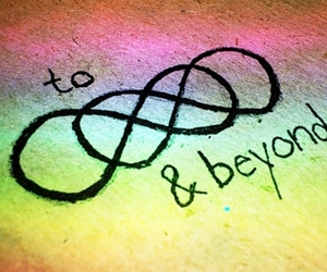 infinity, beyond, and quote image