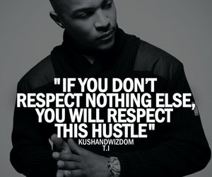 hustle, quote, and respect image