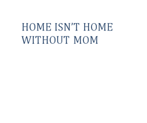 mom, home, and love image