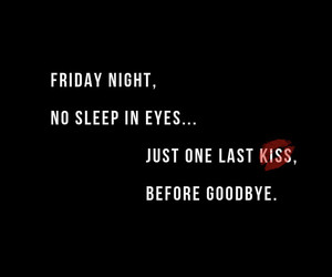 bye, friday, and I Love You image