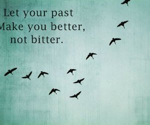 quote, past, and better image