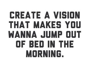quotes, vision, and morning image