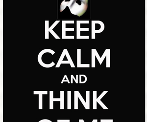 keep calm, musicals, and poto image