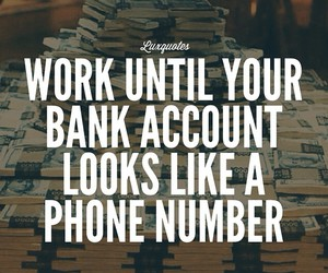 money, quotes, and work image