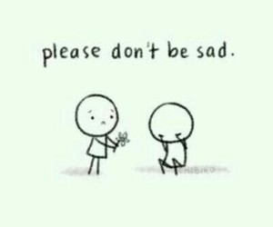 sad, please, and friends image