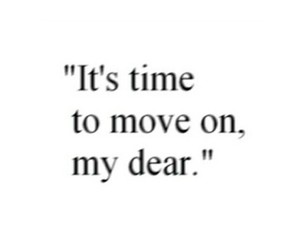 quote, time, and move on image