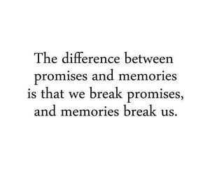memories, promise, and quotes image