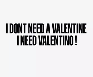 valentine, Valentino, and quotes image
