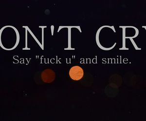 fuck you, light, and dont cry image