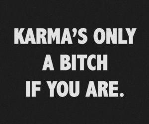 bitch, karma, and fuck image
