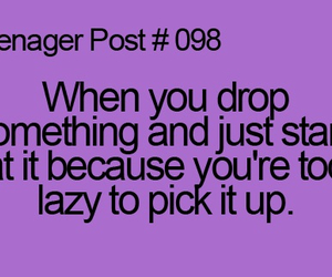 Lazy, teenager post, and 098 image