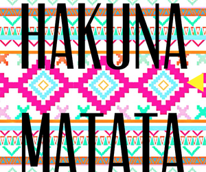 hakuna matata, matata, and hakuna image