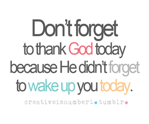 god, today, and boy image