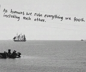 quote, black and white, and humans image