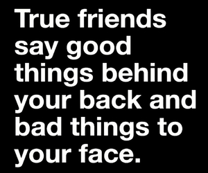 friends, true, and quotes image