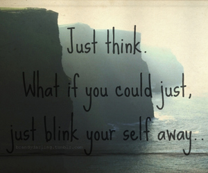 away, yourself, and blink image