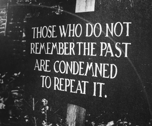 quote, past, and text image