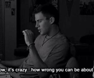quotes, channing tatum, and wrong image