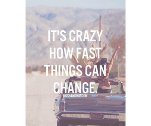 change, crazy, and happiness image