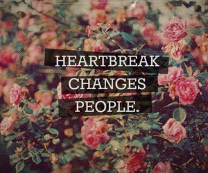 heartbreak, change, and people image