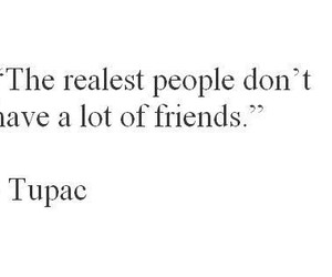 tupac, quote, and friends image