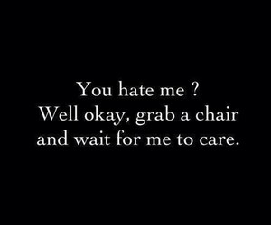 hate, quotes, and care image