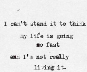 life, quote, and fast image