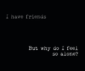 alone, friends, and sad image