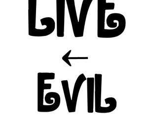evil, live, and made by me image