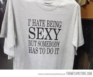 sexy, funny, and shirt image
