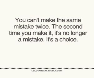 mistakes, quote, and choice image