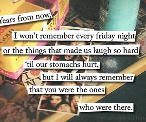 friends, quote, and memories image