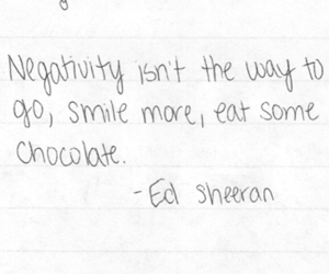 quote, ed sheeran, and chocolate image