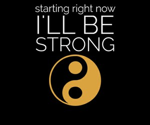 strong, quote, and yinyang image