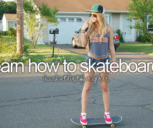 skateboard, girl, and bucket list image