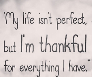 life, quote, and thankful image