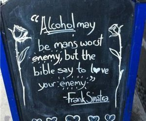 alcohol, worst, and bible image