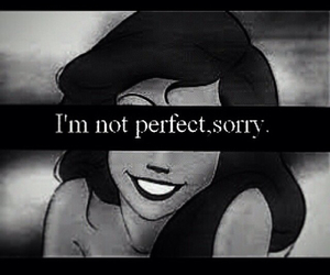 perfect, sorry, and not perfect image