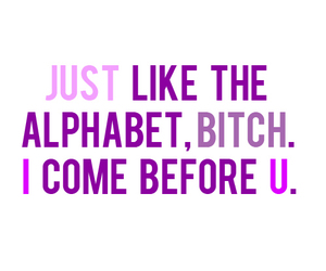 bitch, quotes, and alphabet image