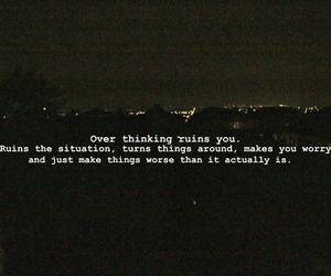 quotes, text, and overthinking image